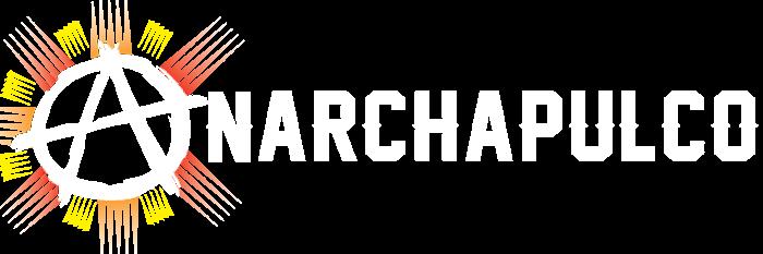 Anarchapulco - 2022